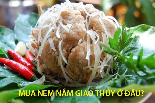 Mua nem nắm Giao Thủy Nam Định ở đâu?