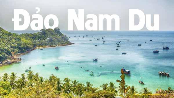 Tháng 3 du lịch Đảo Nam Du, Kiên Giang